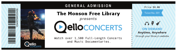 The Monson Free Library presents Quello Concerts. Watch over 1500 full-length concerts and music documentaries