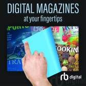 Digital magazines at your fingertips - rbdigital. IMG: hand turning a digital page, and a spread of magazine covers.